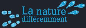 La nature différement